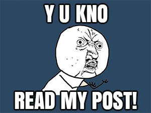Y U KNOW READ MY BLOG